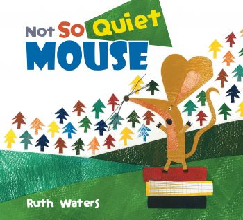 Books - WHB Books - Not So Quiet Mouse