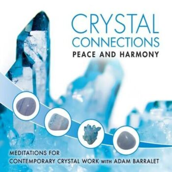 CD: Crystal Connections Vol 5: Peace & Harmony