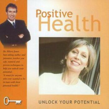 CD: Positive Health: Unlock Your Potential